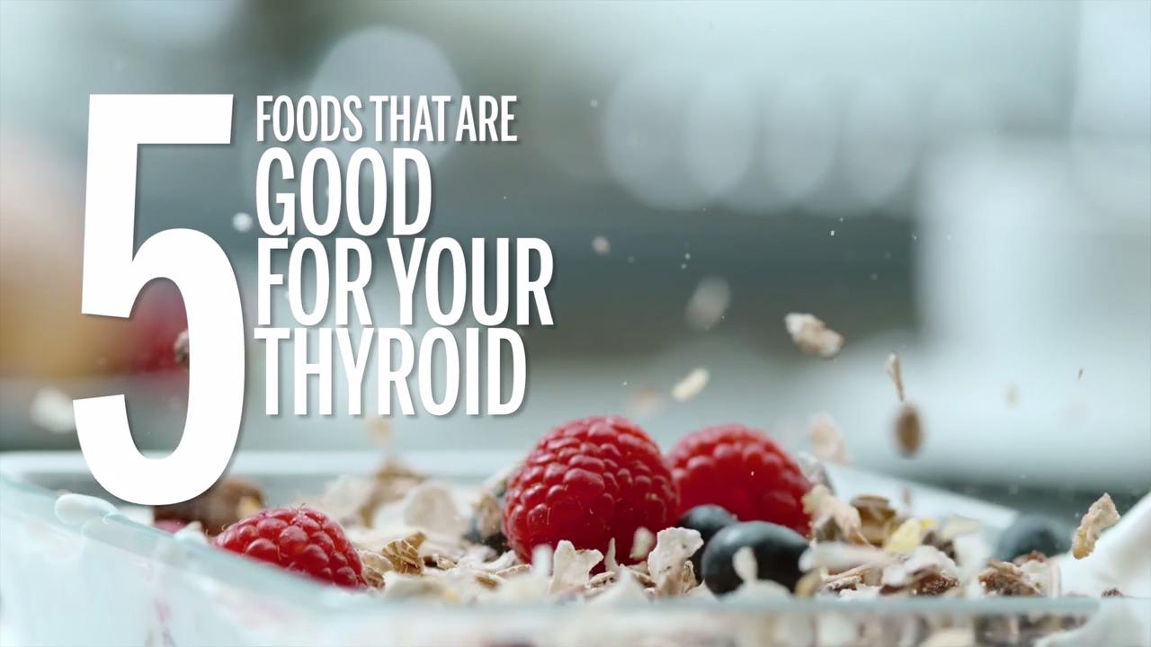 5 Foods That Are Good for Your Thyroid