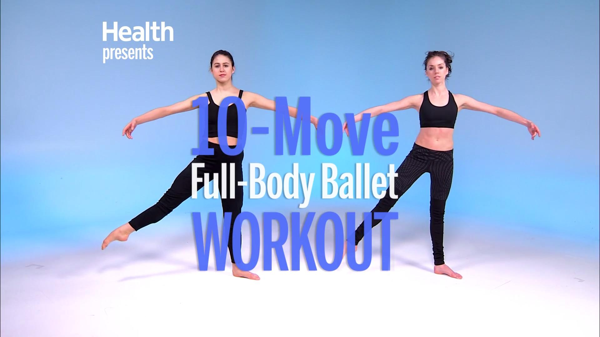 The Total-Body Strength Workout Professional Ballerinas Do Every Day
