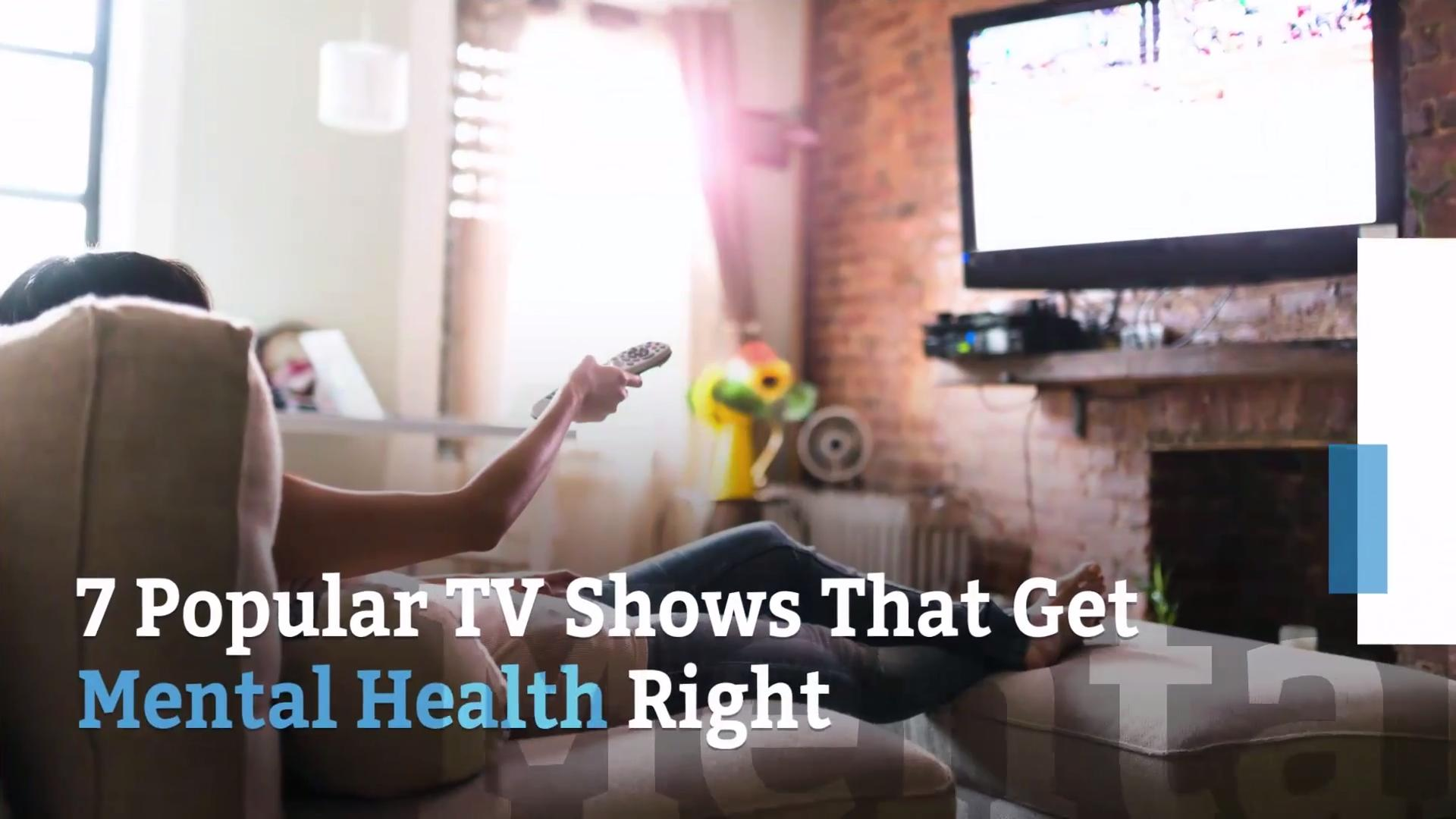 7 Popular TV Shows That Get Mental Health Right
