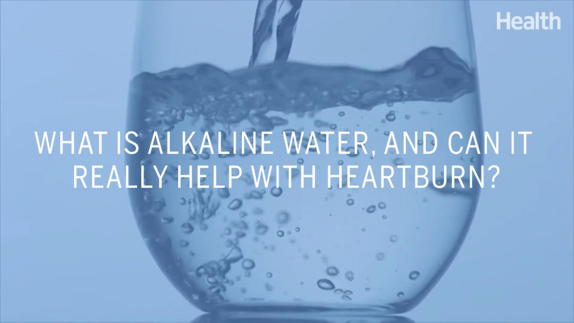What Is Alkaline Water, and Can It Really Help Heartburn? - Health