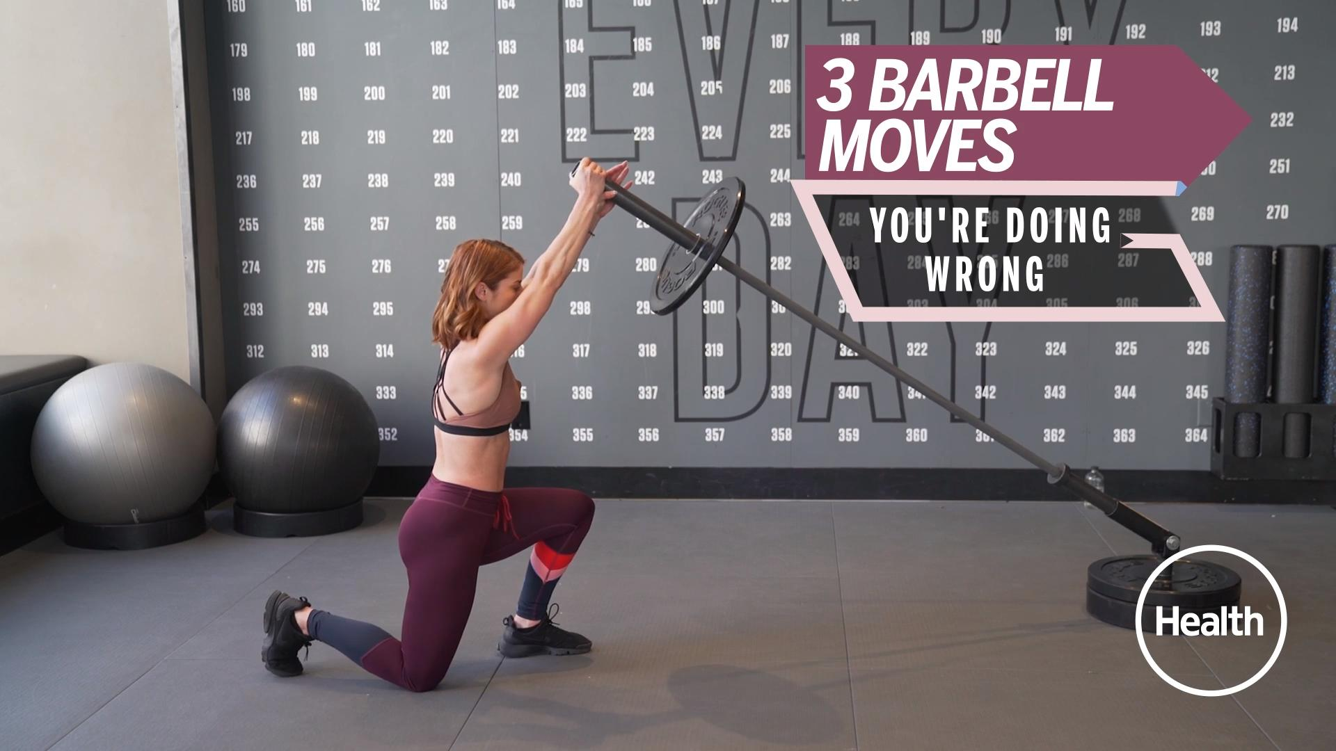 3 Barbell Exercises You're Probably Doing Wrong—and How to Fix Them