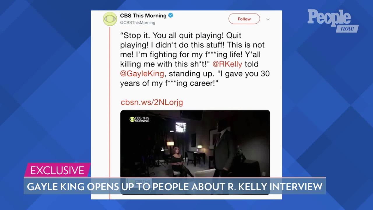 Gayle King: 'I Never Thought I Was in Danger' During R. Kelly Interview