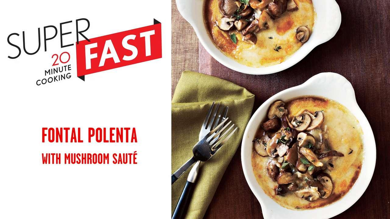 Fontal Polenta with Mushroom Sauté