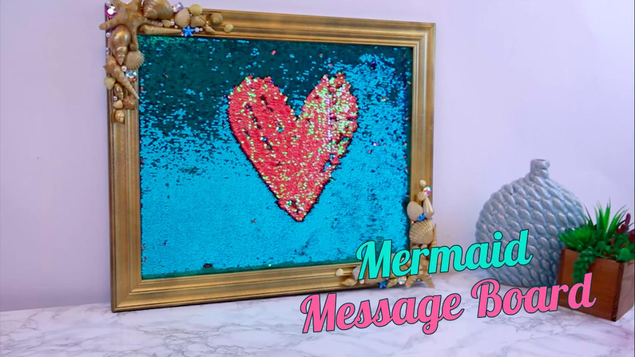 Live your best mermaid life with this DIY message board