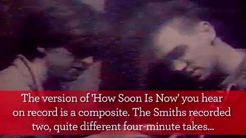 The Smiths, &#039;How Soon Is Now&#039; - Classic Song