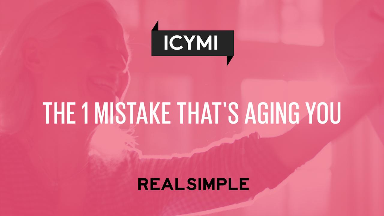 The 1 Mistake That's Aging You