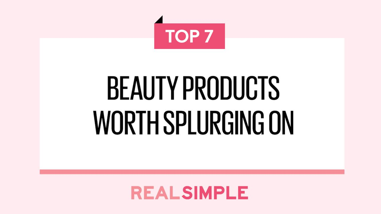 7 Beauty Products Worth Splurging On (and 5 That Totally Aren't)