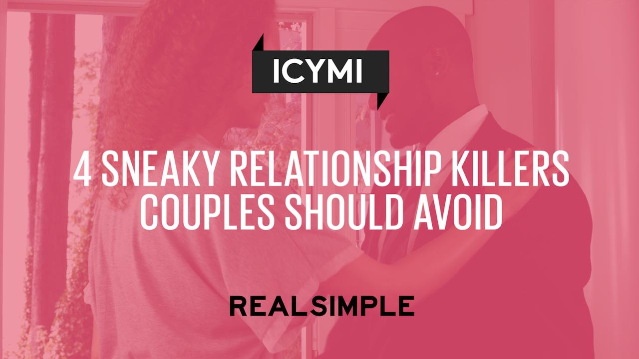 4 Sneaky Relationship Killers Couples Should Avoid