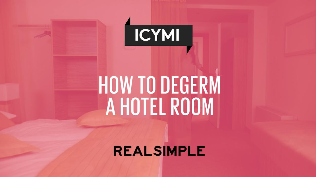 How to Degerm a Hotel Room