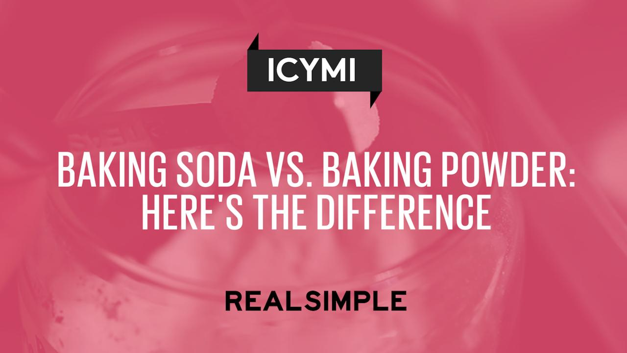 Baking Soda vs. Baking Powder: Here's the Difference