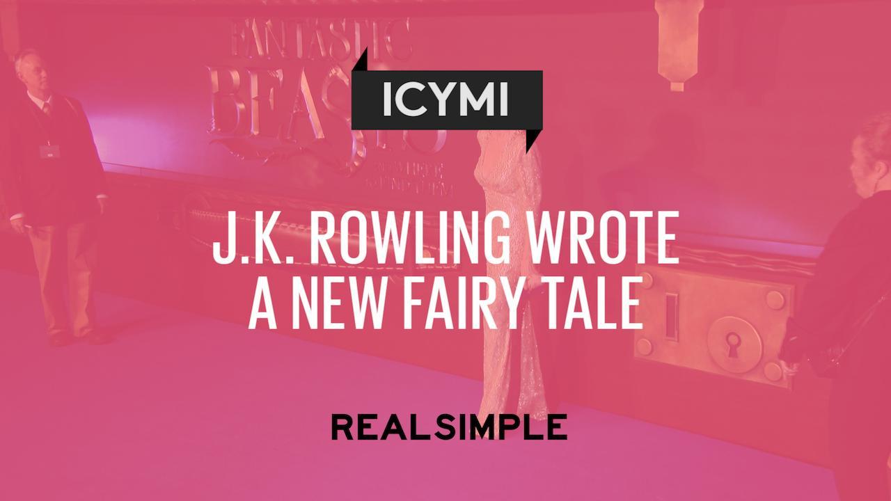 J. K. Rowling Wrote a New Fairy Tale