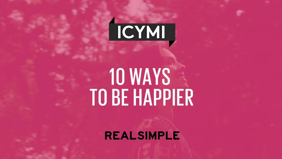 10 Ways to Be Happier