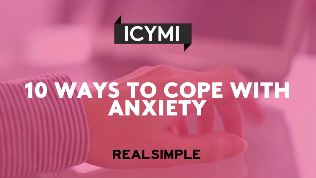 10 Ways to Cope With Anxiety