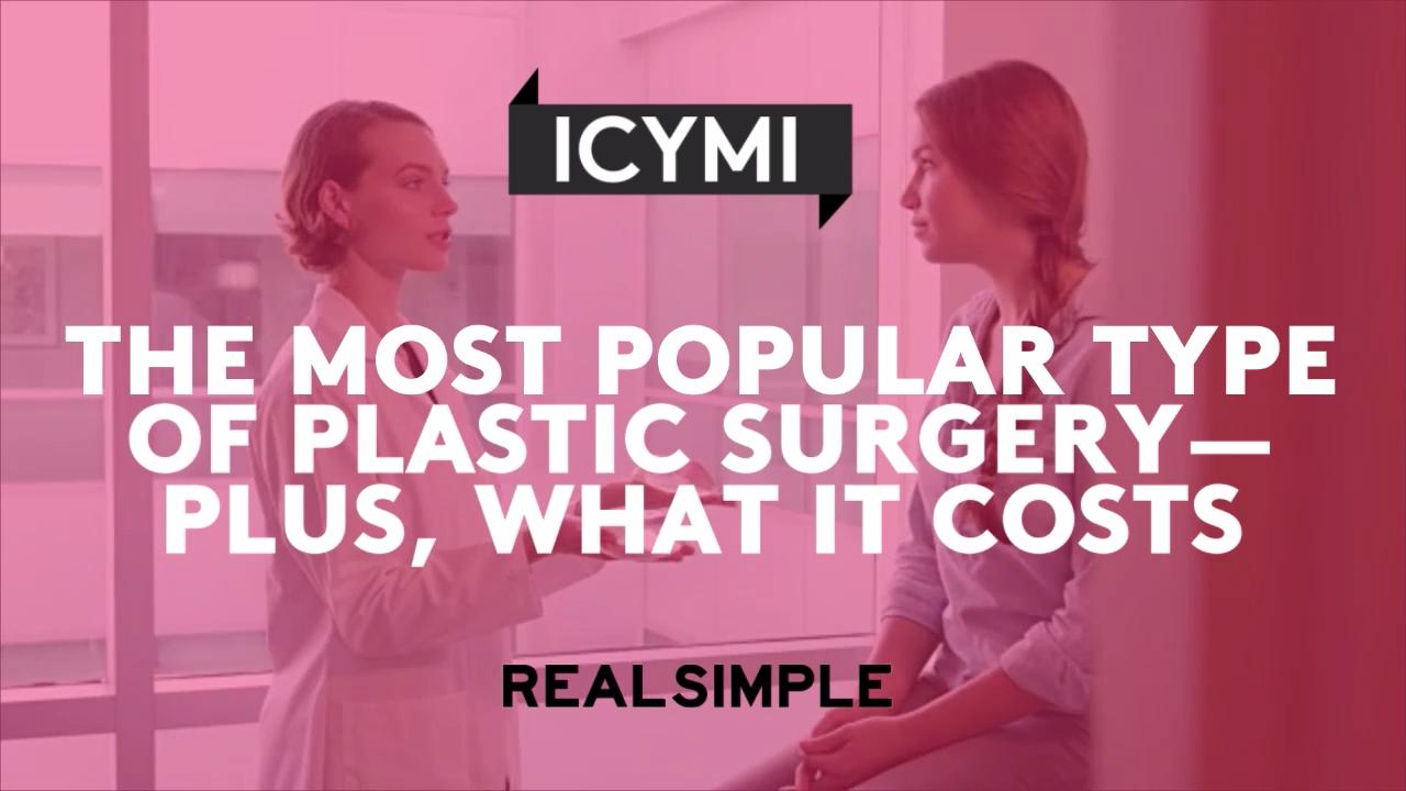 The Most Popular Type of Plastic Surgery—Plus, What It Costs