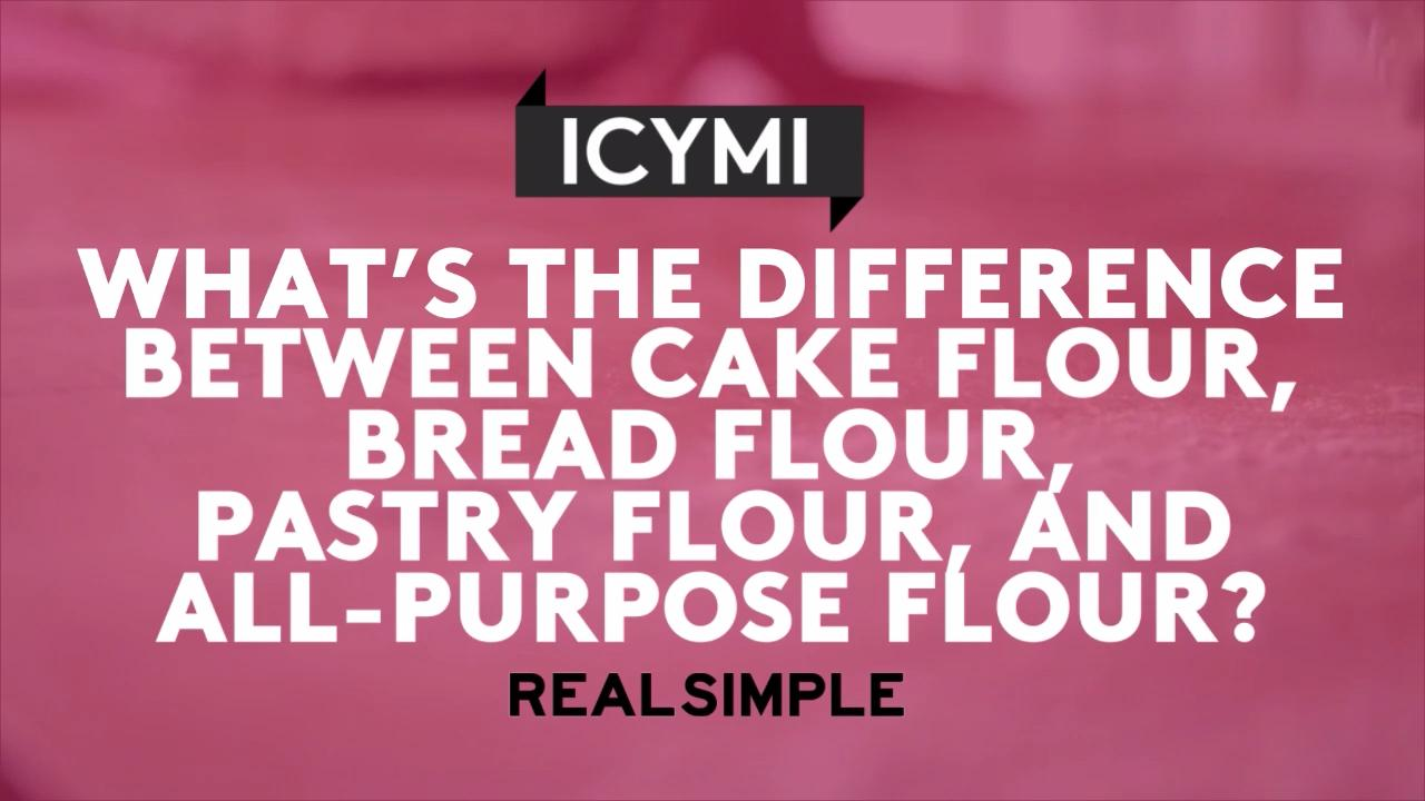 What's the Difference Between Cake Flour, Bread Flour, Pastry Flour, and All-Purpose Flour?