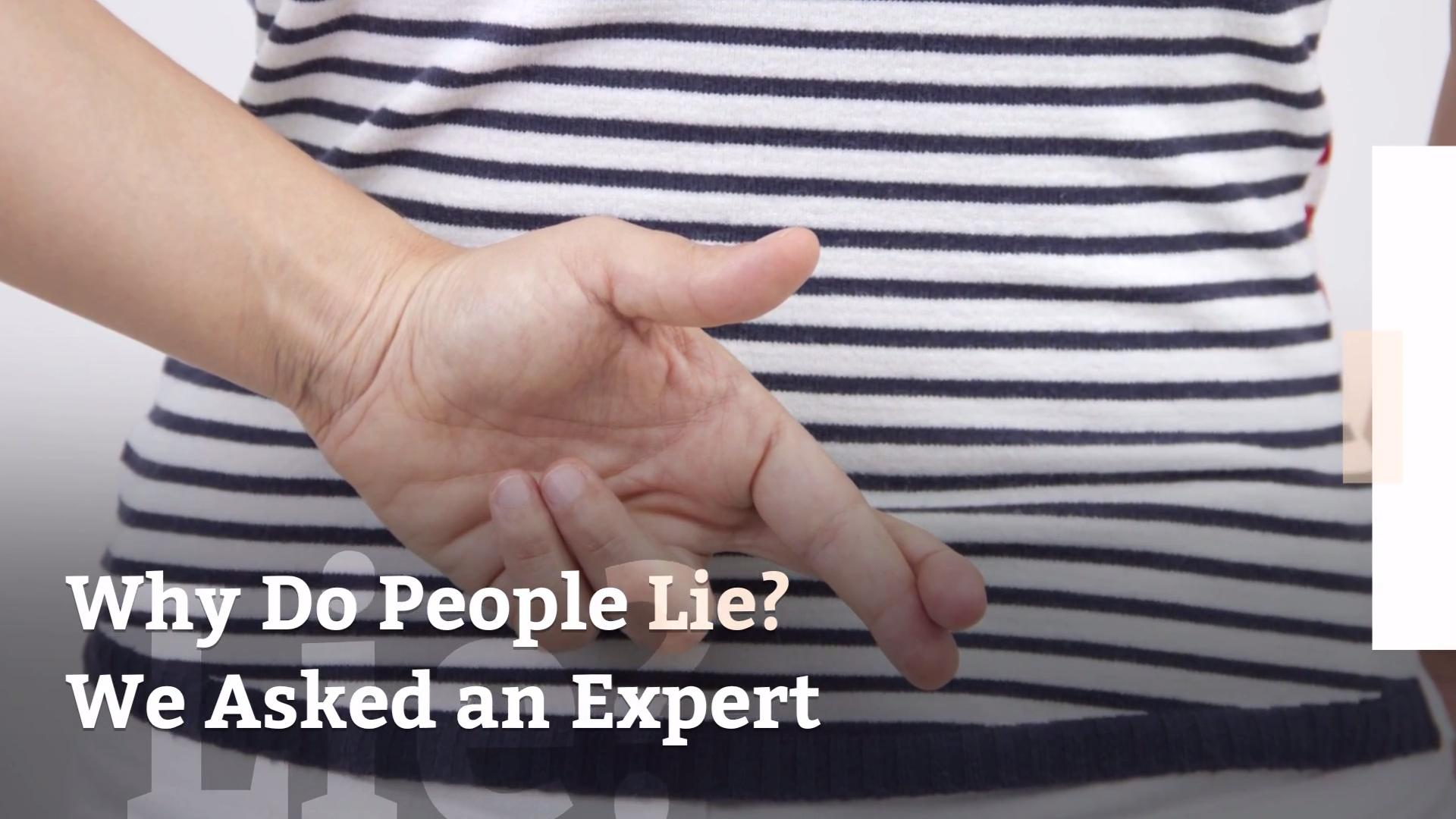 Why Do People Lie We Asked An Expert Health Com