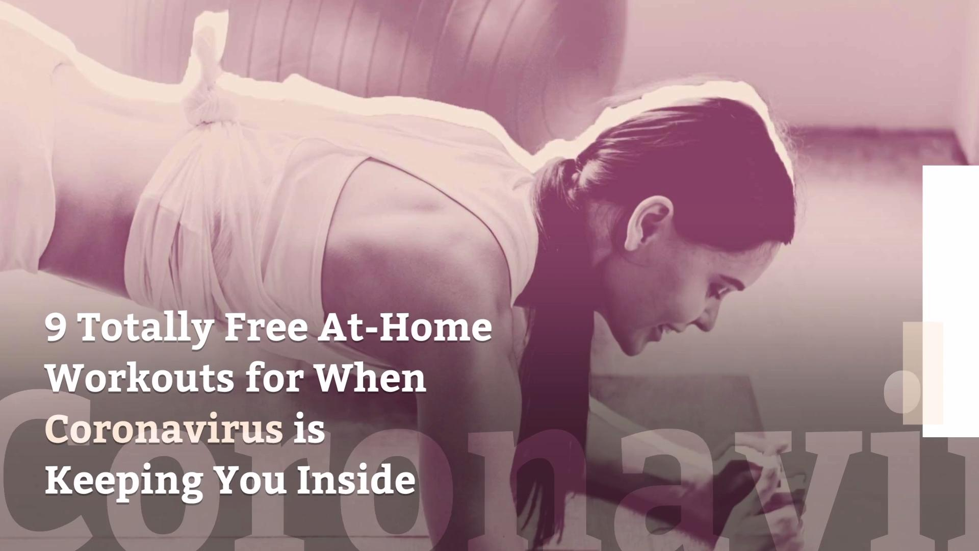 9 Free At Home Workouts To Do During The Coronavirus Outbreak Health Com