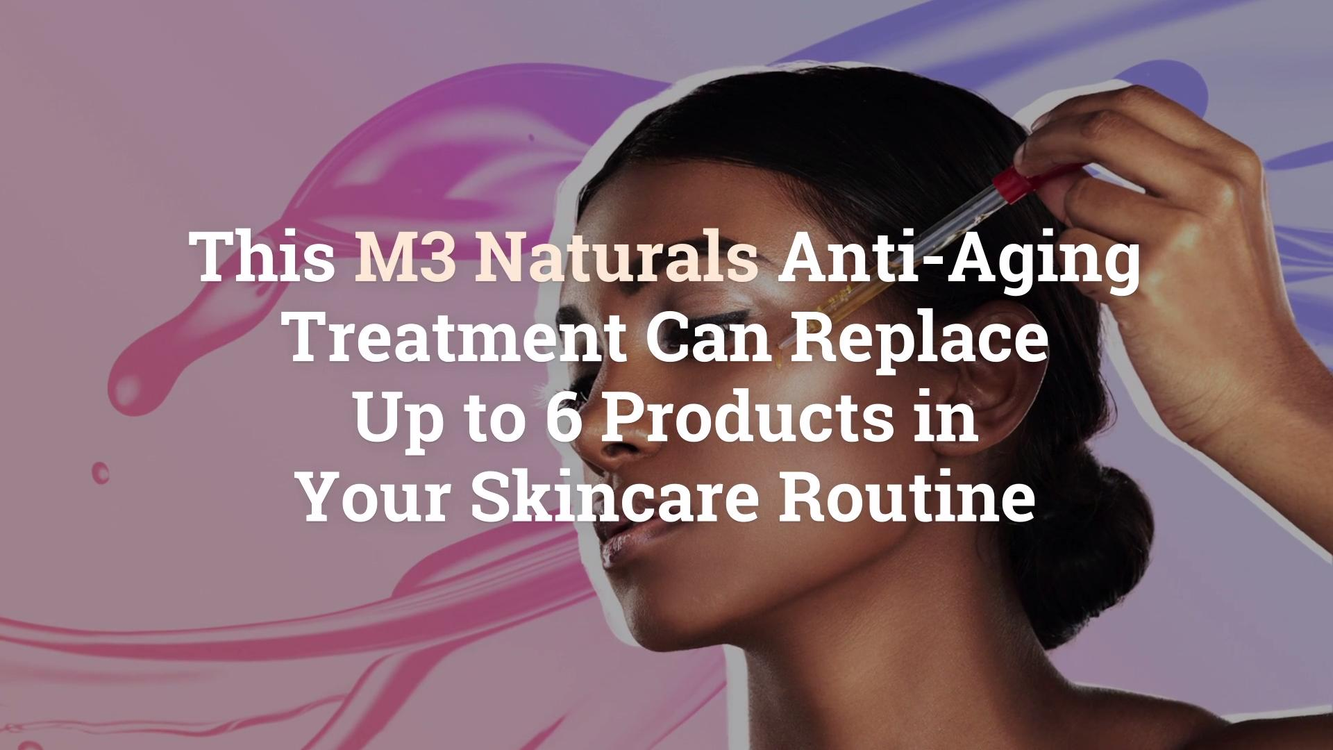 M3 Naturals Professional Peel Replaces Up To 6 Anti Aging Skincare
