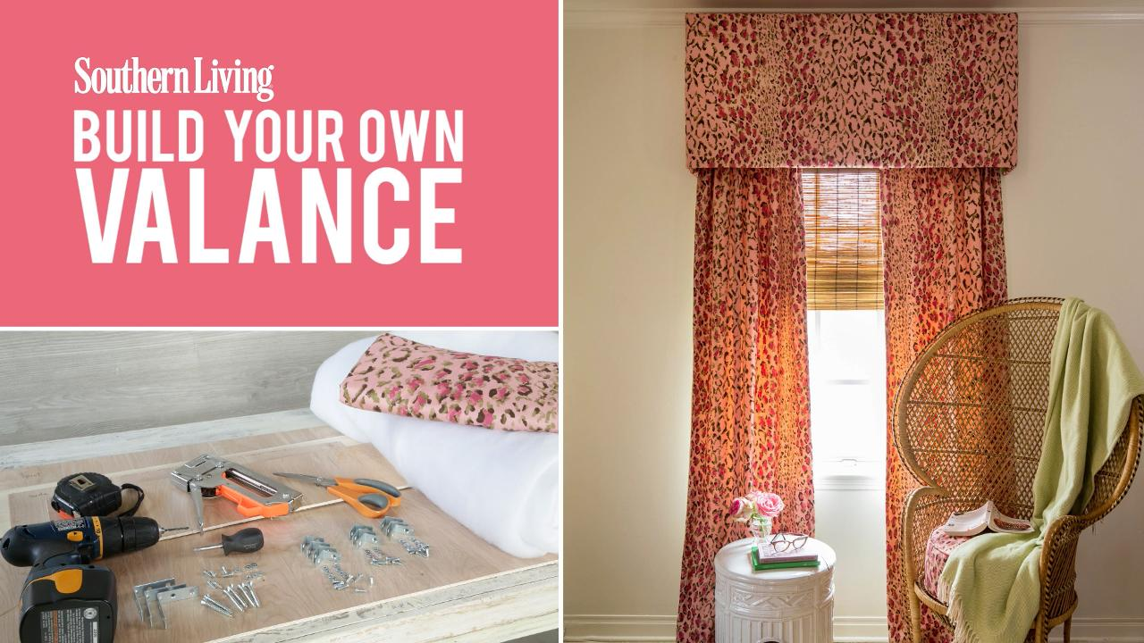 How to make your own window valance southern living for Build your own window