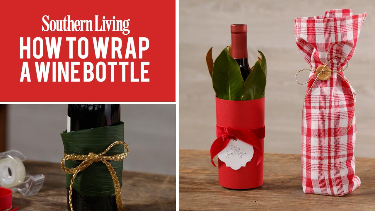 Three Creative Ways To Wrap A Wine Bottle Southern Living