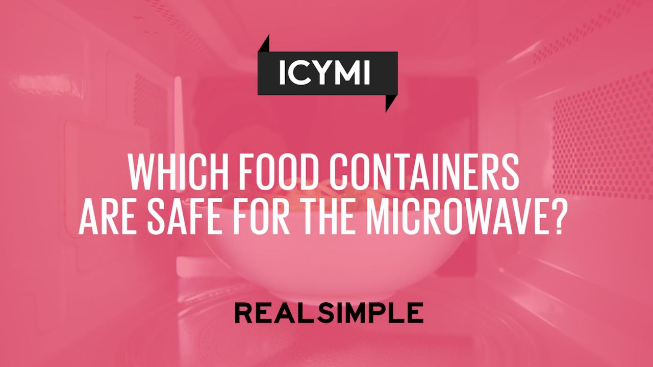 Which food containers are safe for the microwave real simple buycottarizona