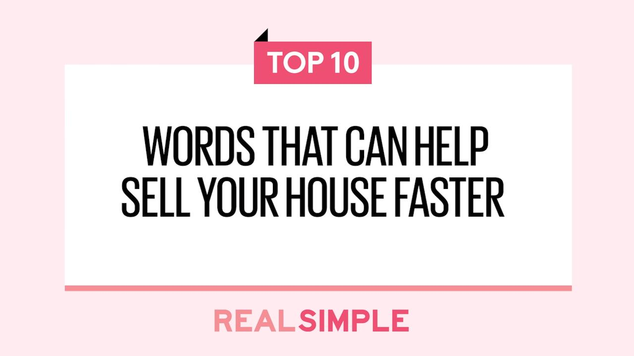 These Real Estate Listing Keywords Will Help Your House Sell Faster And For  More Money | Real Simple