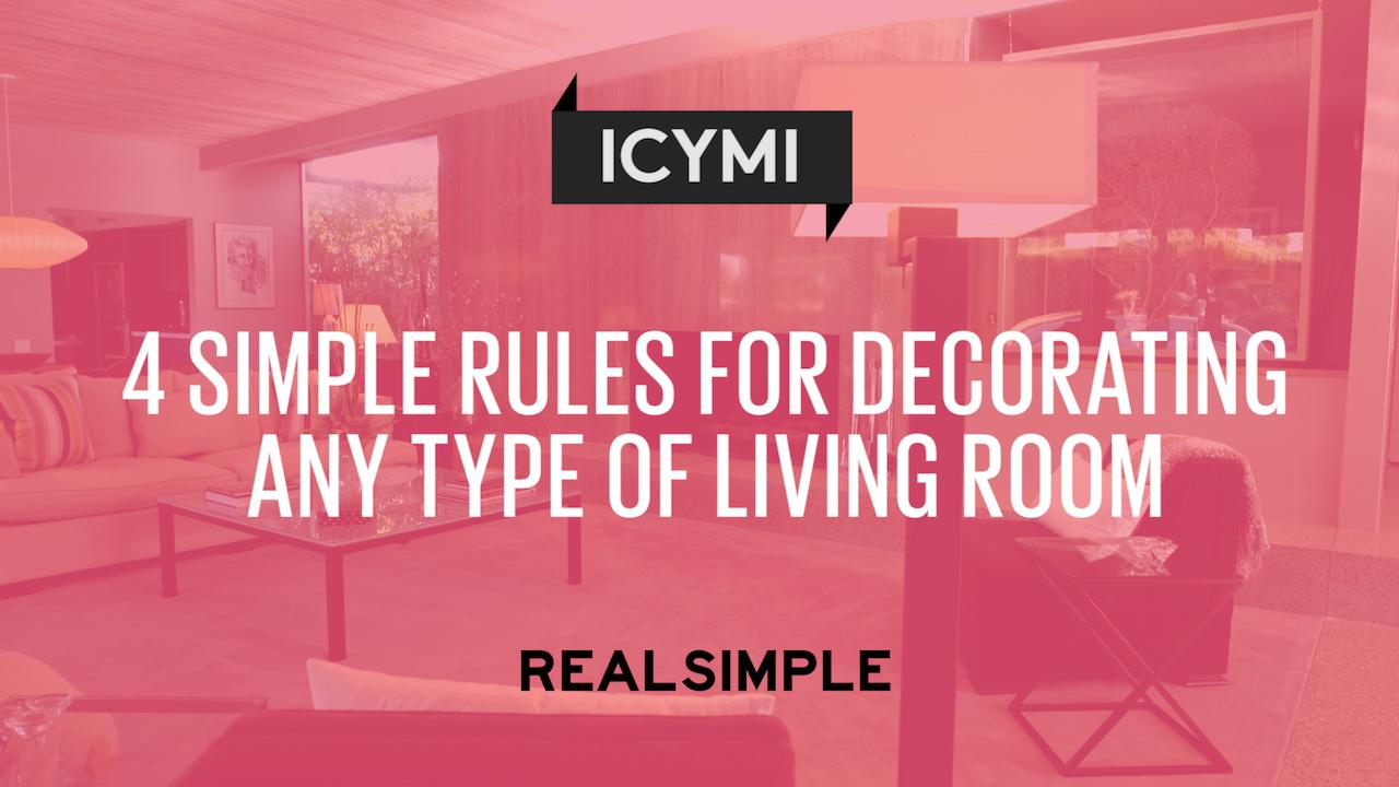 4 Simple Rules For Decorating Any Type Of Living Room