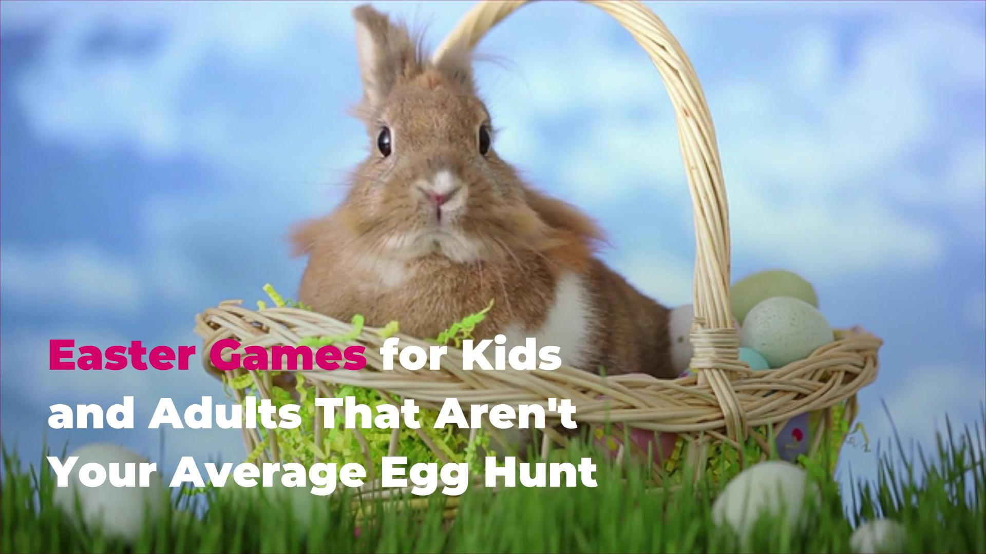Family Easter Game Ideas For Kids And Adults That Aren T Your Average Egg Hunt Real Simple